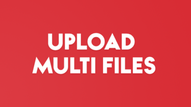 UPLOAD MULTI FILES