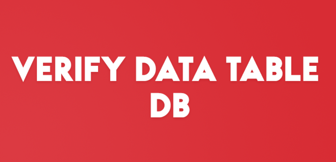 VERIFY DATA TABLE DB