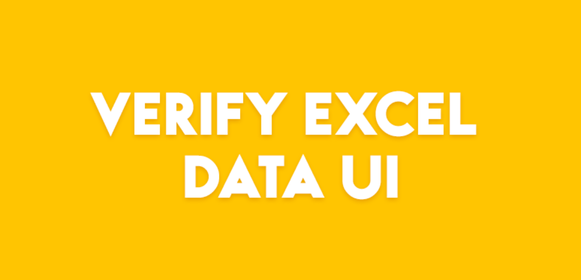 VERIFY EXCEL DATA UI