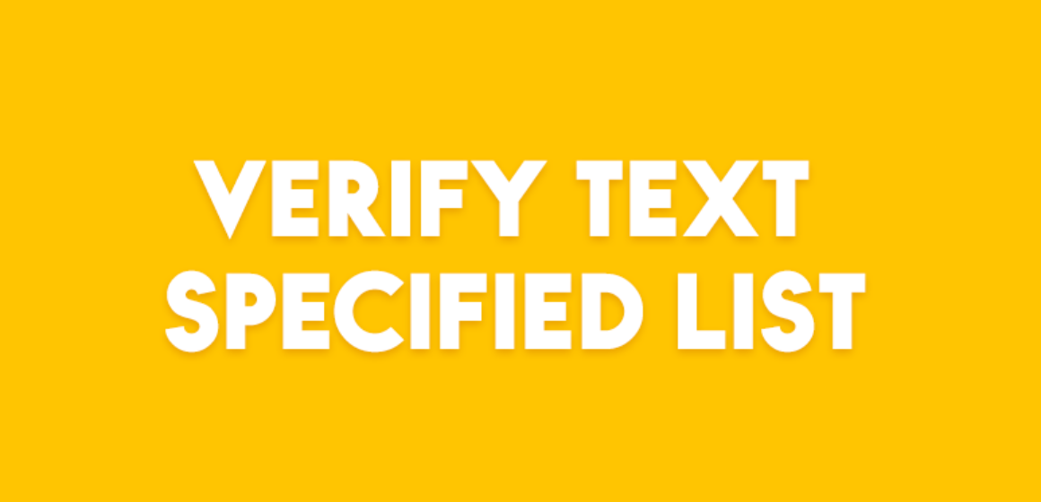 VERIFY TEXT SPECIFIED LIST